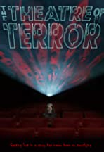 The Theatre of Terror