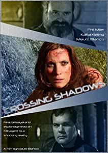 2017 top downloaded movies Crossing Shadows [Full]