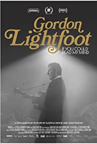 Primary photo for Gordon Lightfoot: If You Could Read My Mind