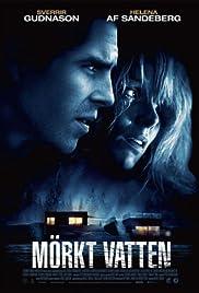 Mörkt vatten(2012) Poster - Movie Forum, Cast, Reviews