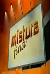 Primary photo for Mistura Fina