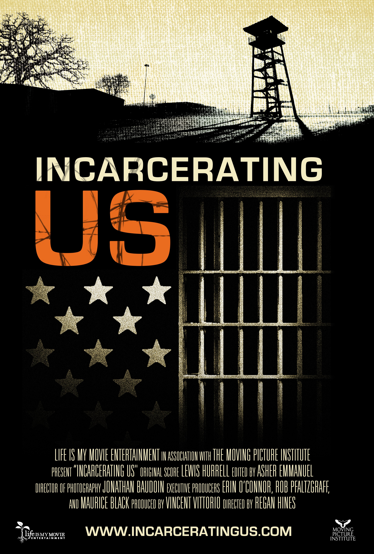 Incarcerating Us 2016 Imdb