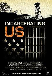 Incarcerating US Poster