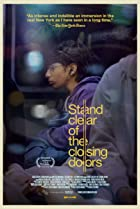 Stand Clear of the Closing Doors (2013) Poster