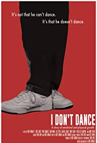 Primary photo for I Don't Dance
