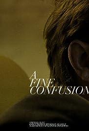A Fine Confusion Poster