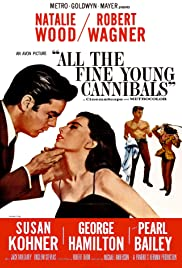 Download All the Fine Young Cannibals (1960) Movie