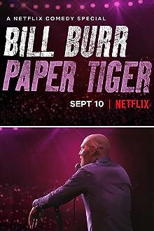 Bill Burr: Paper Tiger (2019 TV Special)
