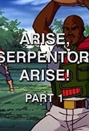 Arise, Serpentor, Arise!: Part I Poster