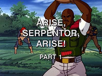 Download Arise, Serpentor, Arise!: Part I full movie in hindi dubbed in Mp4
