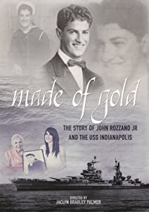 Freemovies online to watch Made of Gold: The Story of John Rozzano Jr and the USS Indianapolis [720x576]
