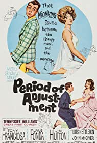 Jane Fonda, Jim Hutton, Anthony Franciosa, and Lois Nettleton in Period of Adjustment (1962)