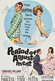 Period of Adjustment(1962) Poster - Movie Forum, Cast, Reviews
