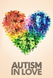 Autism in Love (2015) Poster - Movie Forum, Cast, Reviews