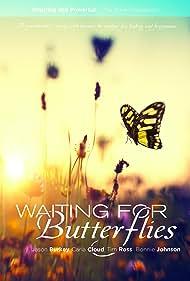 Waiting for Butterflies (2015)