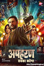 (18+) Apharan (2018) Season 1 ALL EP. AltBalaji 720p Web-DL -250MB