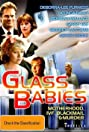 Glass Babies (1985) Poster