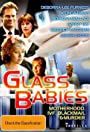 Glass Babies