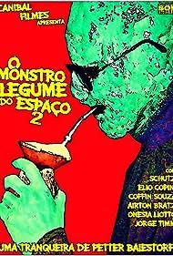 O Monstro Legume do Espaço 2 (2006)