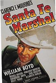 Santa Fe Marshal Poster