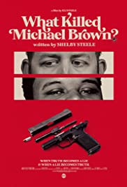 What Killed Michael Brown? Poster