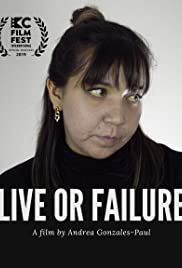 Live or Failure Poster
