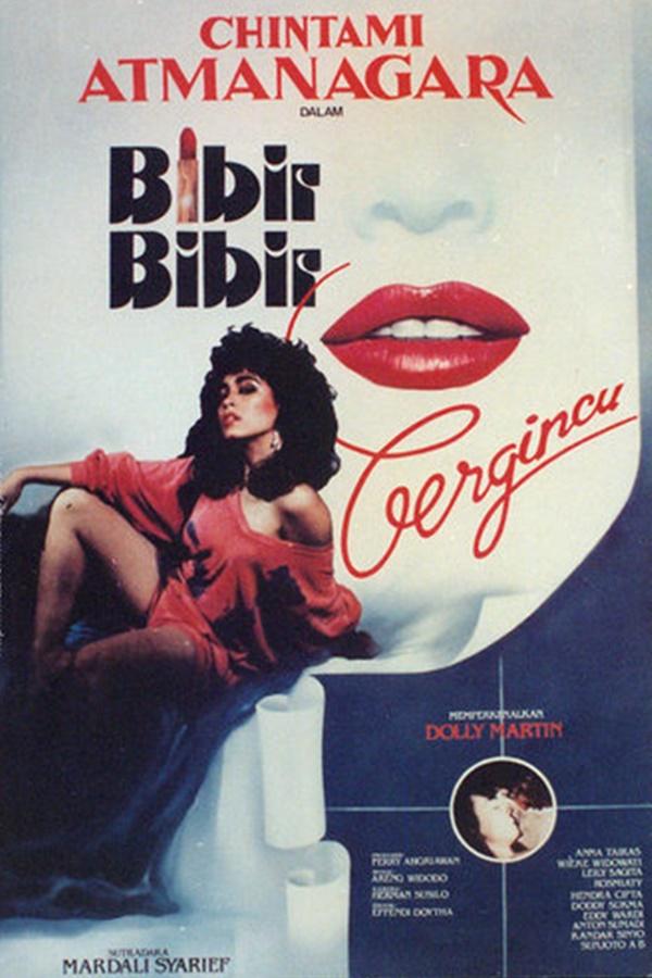 Bibir-Bibir Bergincu ((1984))