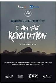 I Am the Revolution (2018)