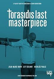 Torasidis Last Masterpiece Poster