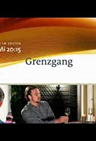 Primary photo for Grenzgang