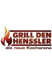 Grill den Henssler - Die neue Kocharena Poster