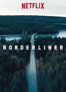 Borderliner (2017– )