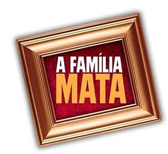 3d movies A Família Mata: Episode #2.7  [hdrip] [480p]