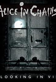 Alice in Chains: A Looking in View Poster