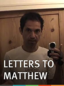 New english movies 2018 free download Letters to Matthew [4K
