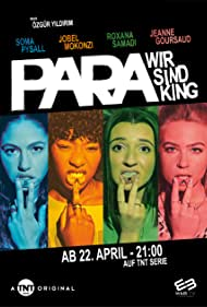 Soma Pysall, Roxana Samadi, Jeanne Goursaud, and Jobel Mokonzi in Para - Wir sind King (2021)