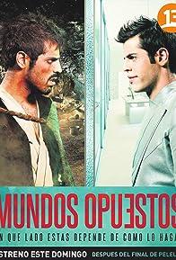Primary photo for Mundos opuestos
