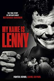 John Hurt, Nick Moran, George Russo, Michael Bisping, Chanel Cresswell, Josh Helman, Martin Askew, Charley Palmer Rothwell, and Lee Shone in My Name Is Lenny (2017)
