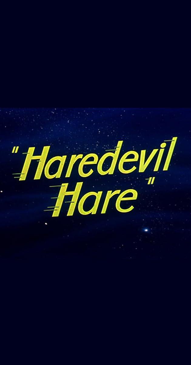 Haredevil Hare (1948) - IMDb