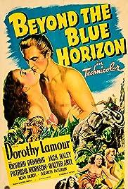 Beyond the Blue Horizon Poster