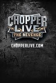 Chopper LIve: The Revenge Poster