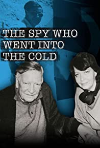 Primary photo for The Spy Who Went Into the Cold