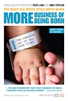 More Business of Being Born