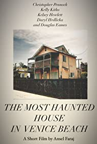 The Most Haunted House in Venice Beach (2021)