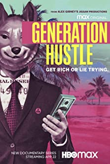 Generation Hustle (2021– )