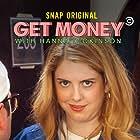 Hanna Dickinson and Ian Fidance in Get Money (2020)