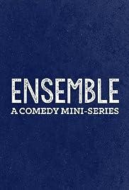 Ensemble Tv Mini Series 20172018 Imdb