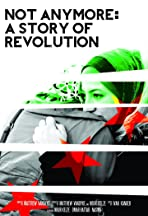Not Anymore: A Story of Revolution