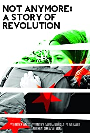 Not Anymore: A Story of Revolution Poster