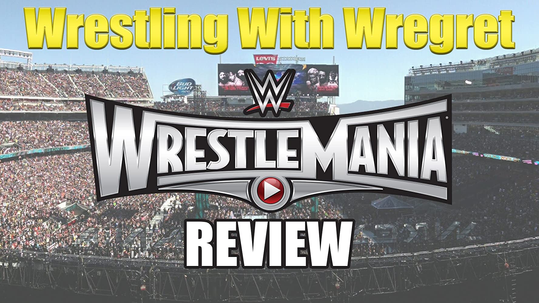 WWE Wrestlemania 31 Review (2015)